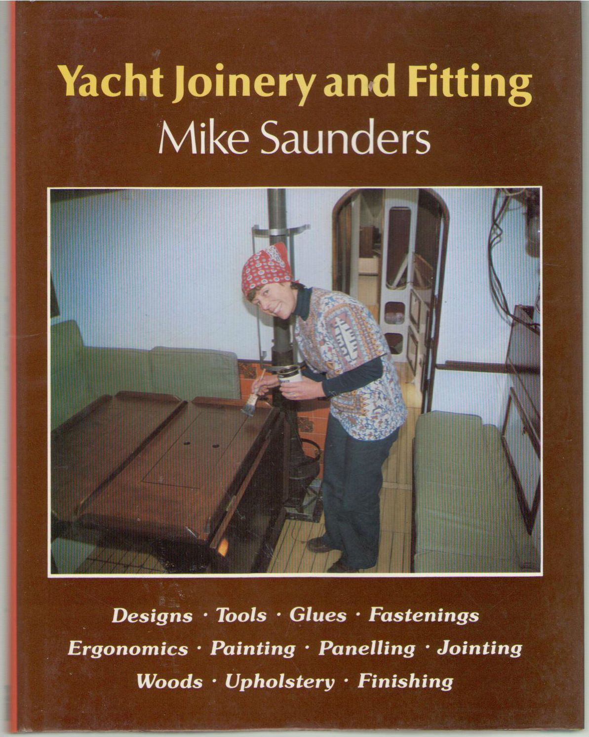 Yacht Joinery and Fitting, Saunders, Mike