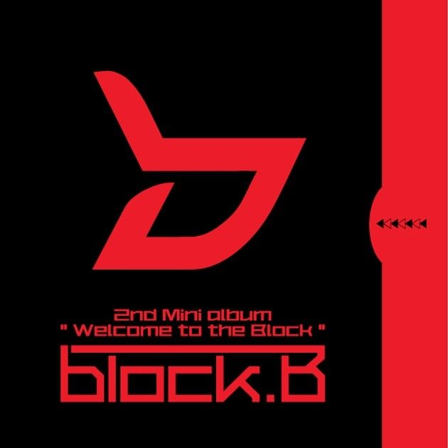 Block B - Welcome To The Block [2nd Mini Album]